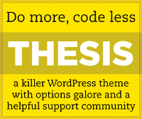Thesis theme for WordPress that gives you options galore and a helpful Support Community